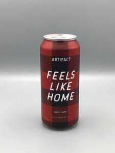 Artifact - Feels Like Home (16oz Can)